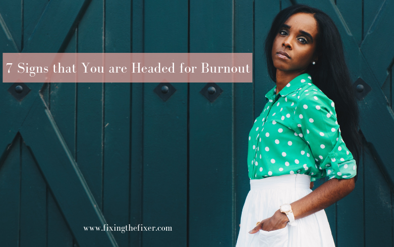 """7 Signs of burnout for the """"STRONG FRIEND"""""""